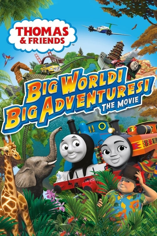 Película Thomas & Friends: Big World! Big Adventures! The Movie En Buena Calidad Hd 720p