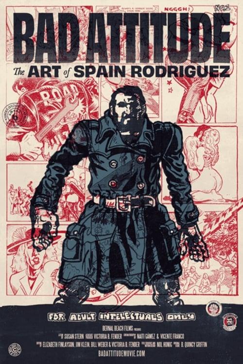 Watch Bad Attitude: The Art of Spain Rodriguez 2017 Online MOJOboxoffice