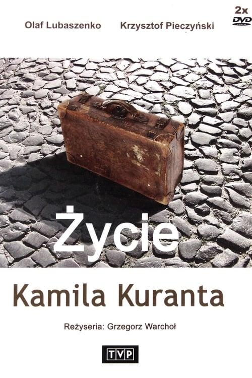 Życie Kamila Kuranta