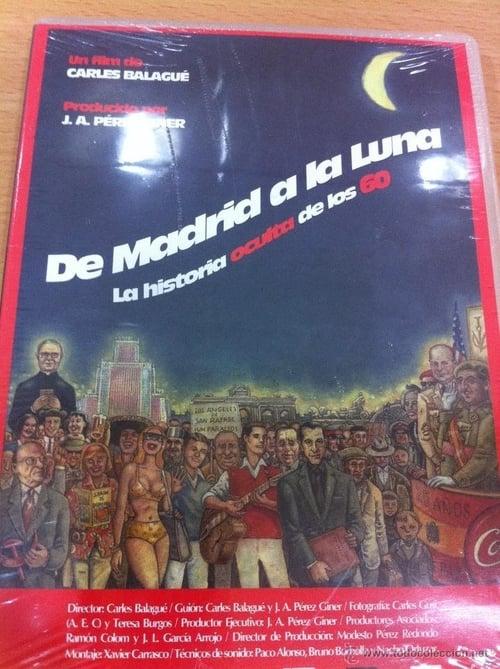 Film De Madrid a la Luna Complètement Gratuit