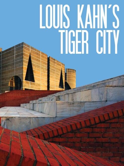 Assistir Filme Louis Kahn's Tiger City Grátis