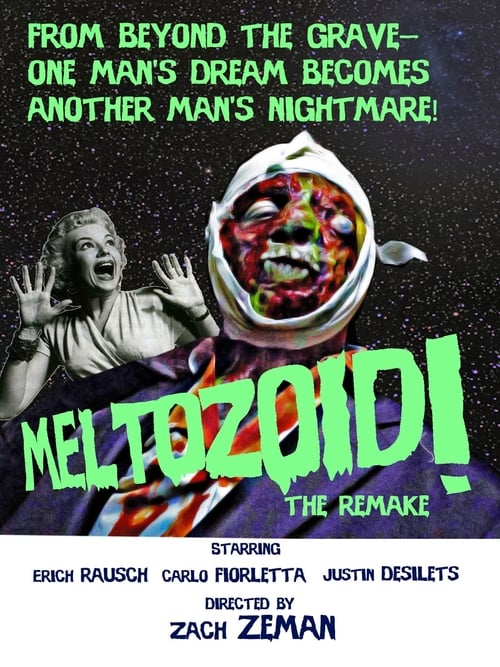 Meltozoid!—The Remake