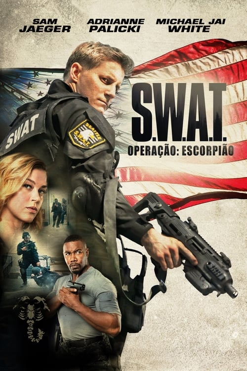 Assistir S.W.A.T Operação Escorpião - HD 720p Dublado Online Grátis HD