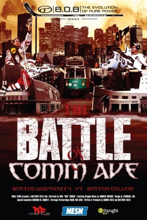 The Battle of Comm Ave.: Boston University vs. Boston College poster