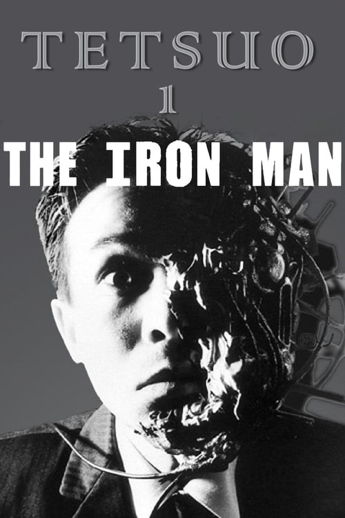 Streaming Tetsuo: The Iron Man (1989) Movie Free Online