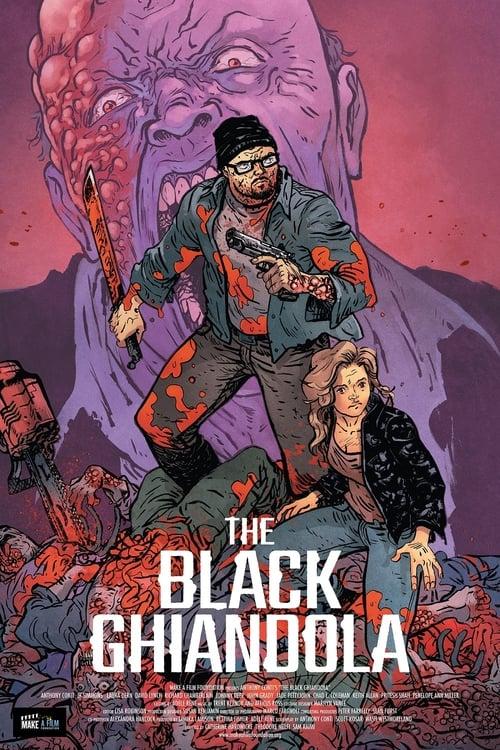 The Black Ghiandola (2017)