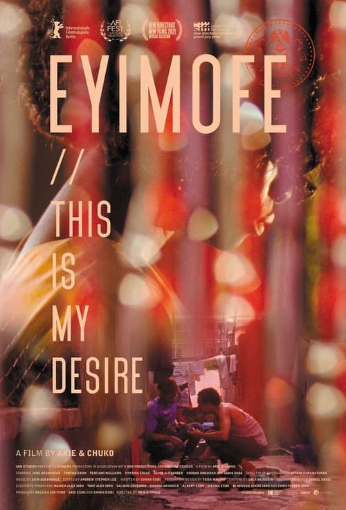 Eyimofe (This Is My Desire)