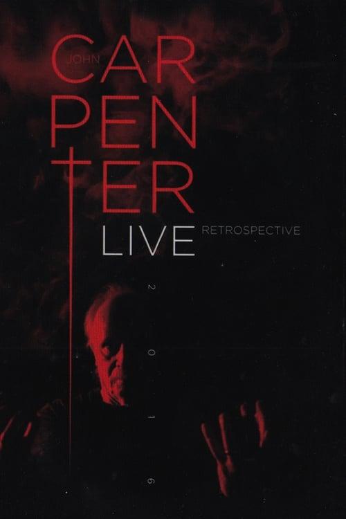 Regarder John Carpenter Live Retrospective 2016 Entièrement Dupliqué