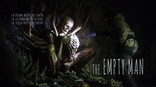 The Empty Man - The first night you hear him. The second night you see him. The third night he finds you. - Azwaad Movie Database