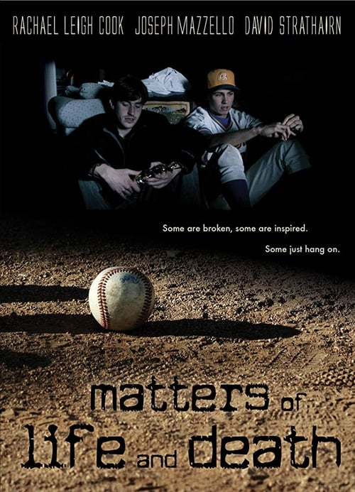 Matters of Life and Death (2007)