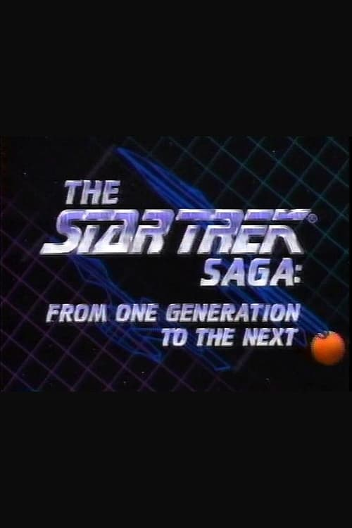 Mira La Película The Star Trek Saga: From One Generation To The Next Gratis