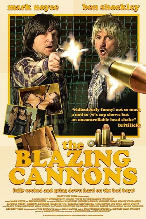 ცხელი ლულები / The Blazing Cannons