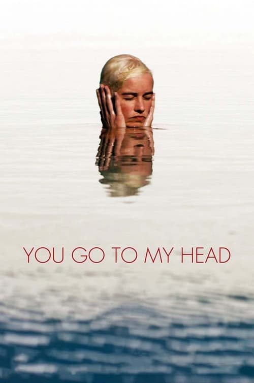 Télécharger $ You Go To My Head Film en Streaming Youwatch