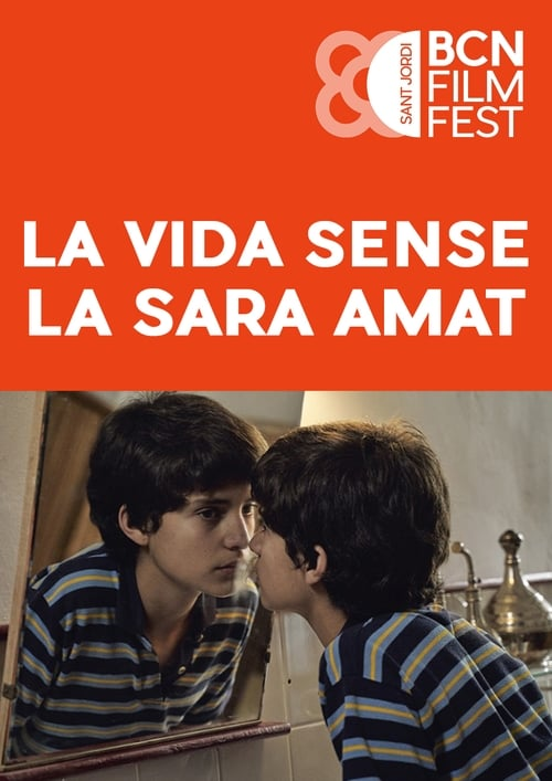 La vida sense la Sara Amat English Full Movie Download