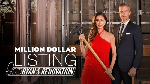 Million Dollar Listing: Ryan's Renovation