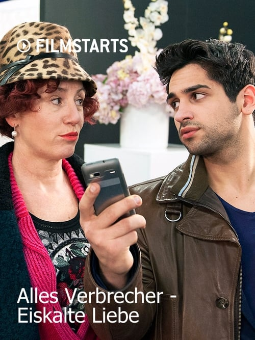 Film Alles Verbrecher: Eiskalte Liebe V Dobré Kvalitě Zdarma