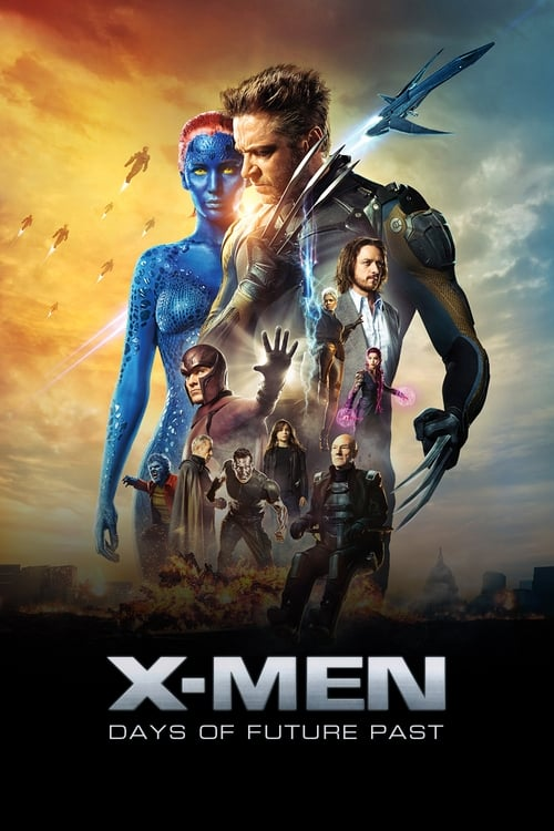 X-Men : Days of Future Past (2014)