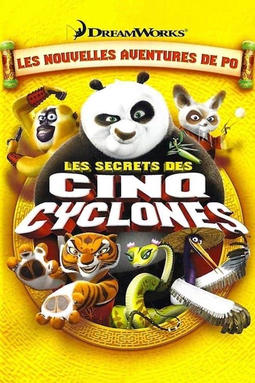 [VF] Kung Fu Panda : Les Secrets des cinq Cyclones (2008) streaming vf