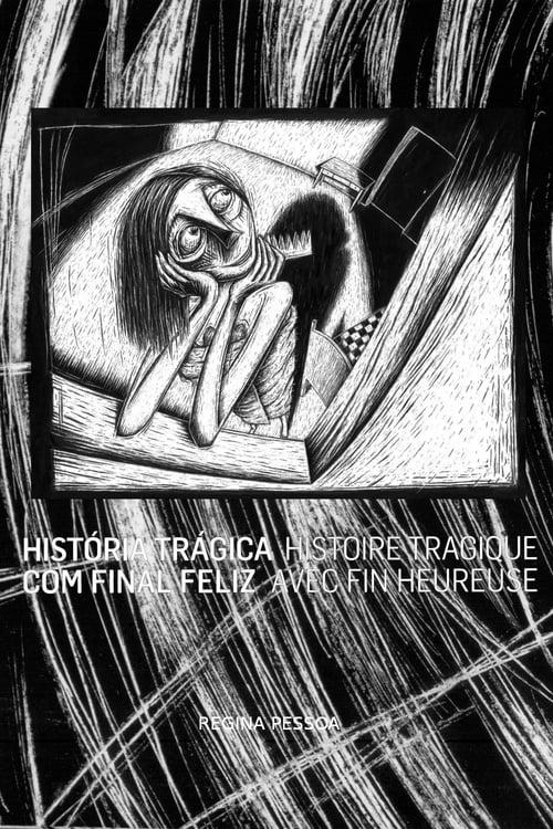 Regarder Histoire tragique avec fin heureuse (2005) streaming vf