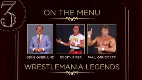 Wwe Table For 3 2015 Imdb: Season 1 – Episode WrestleMania Legends