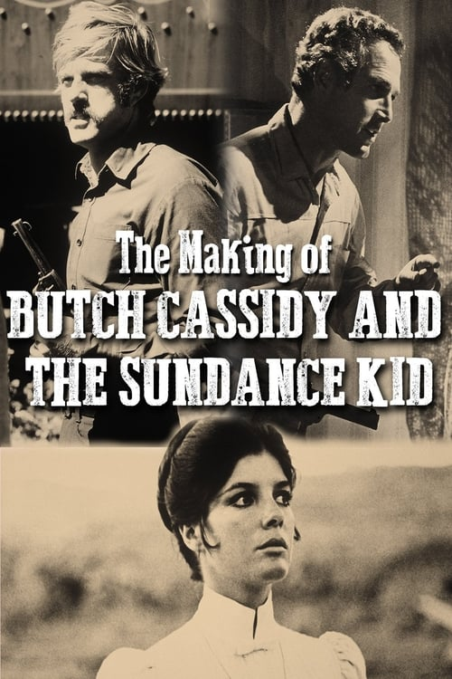 The Making Of 'Butch Cassidy and the Sundance Kid'