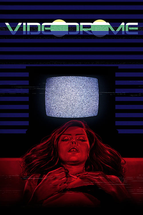 Streaming Videodrome (1983) Movie Free Online