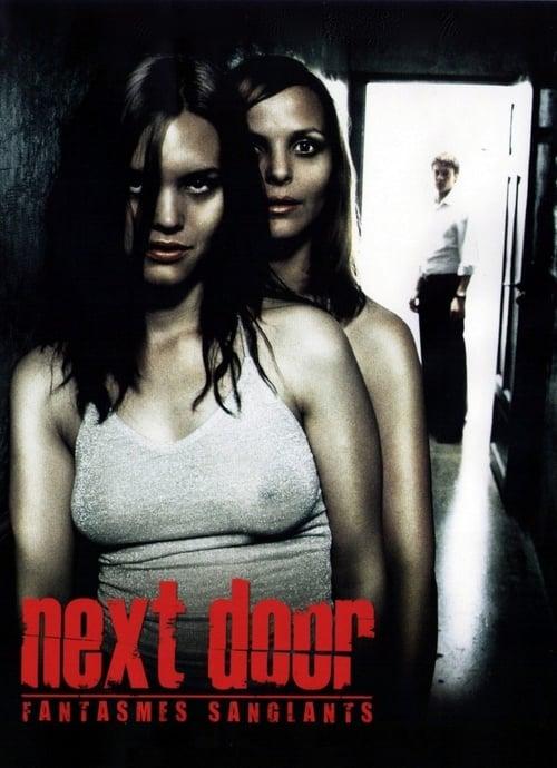 Regarder Next door - Fantasmes sanglants Avec Sous-Titres Français