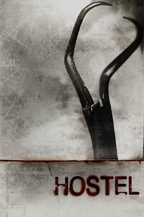 Watch Hostel (2006) Movie Free Online