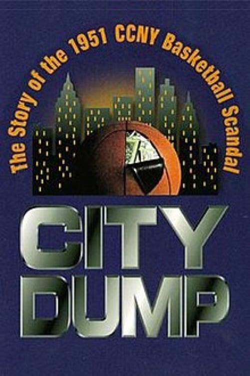 Sledujte Film City Dump: The Story of the 1951 CCNY Basketball Scandal V Češtině Online