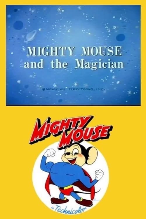 Mighty Mouse and the Magician (1948)