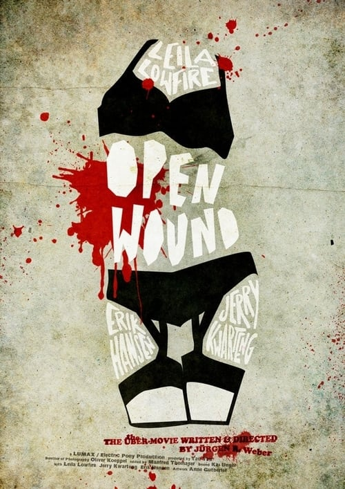 Open Wound - The Übermovie
