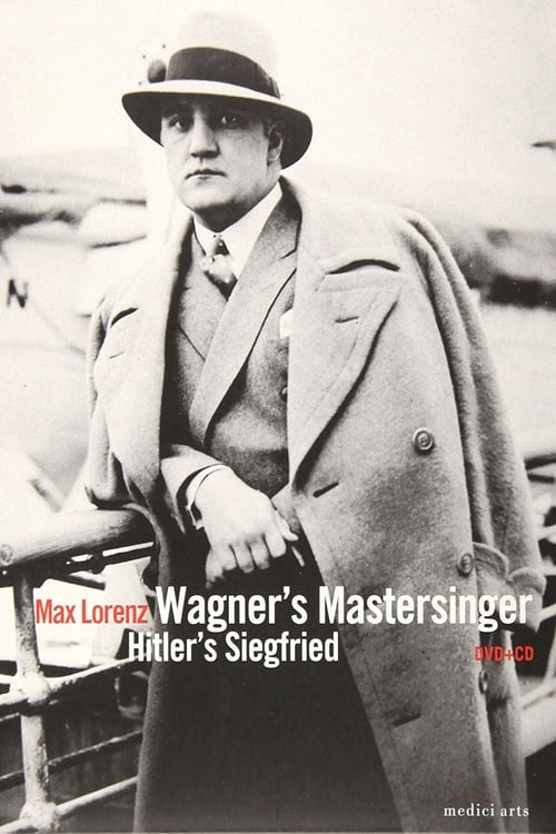 Wagner's Master Singer, Hitler's Siegfried - The Life and Times of Max (2008)