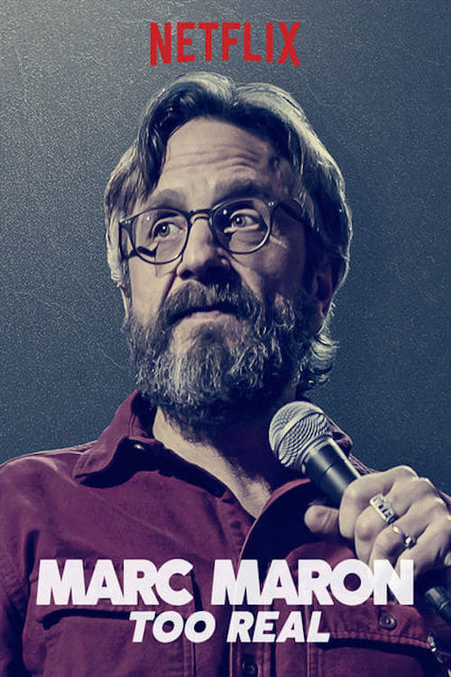 Marc Maron: Too Real Read more on the website