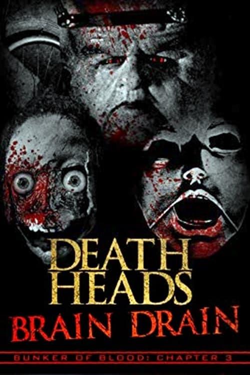 Παρακολουθήστε Death Heads: Brain Drain Online