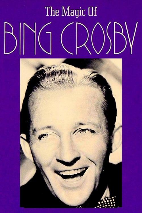 شاهد الفيلم The Magic of Bing Crosby مجاني باللغة العربية