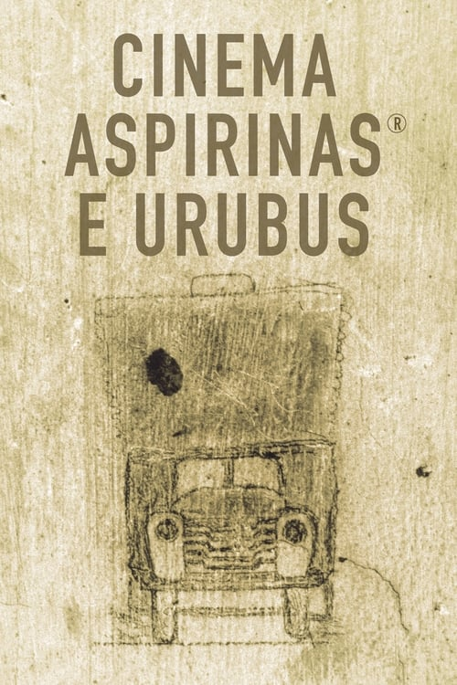 Cinema, Aspirins and Vultures (2005)