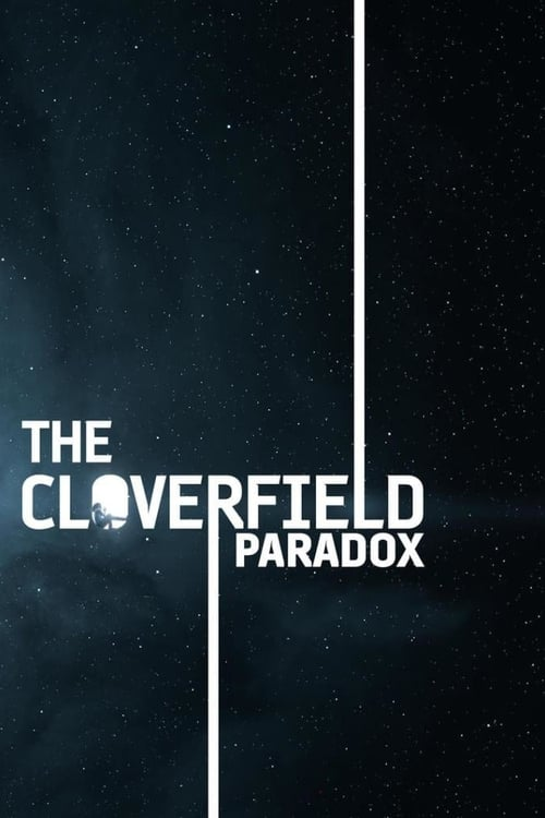 Poster. The Cloverfield Paradox (2018)