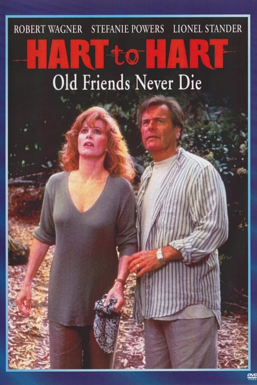 Hart to Hart: Old Friends Never Die Online