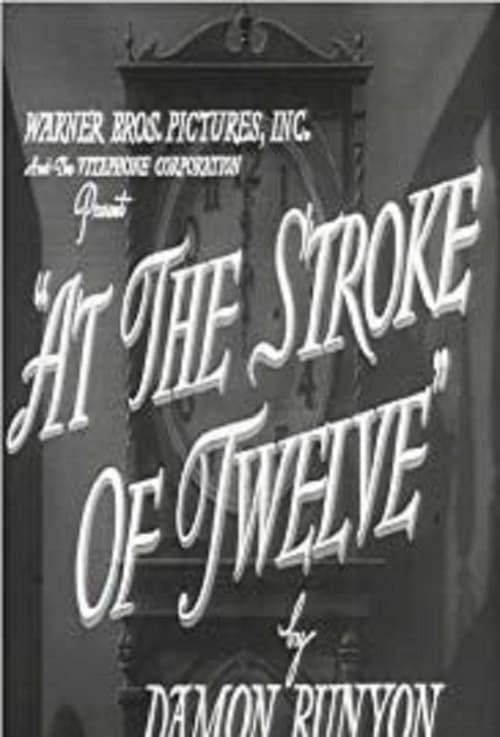 Film At the Stroke of Twelve En Bonne Qualité Hd 720p