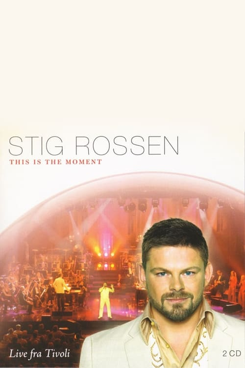 Assistir Stig Rossen - This Is The Moment Online