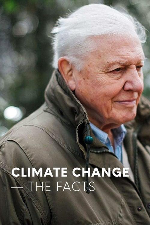 Sledujte Film Climate Change: The Facts V Dobré Kvalitě Zdarma