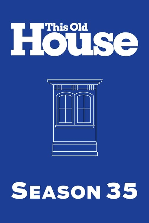 This Old House: Season 35