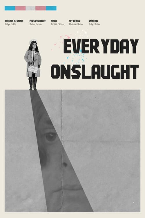 Watch Everyday Onslaught HD Full Online