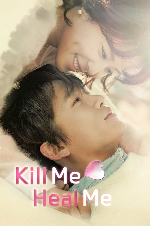 Kill Me, Heal Me-Azwaad Movie Database