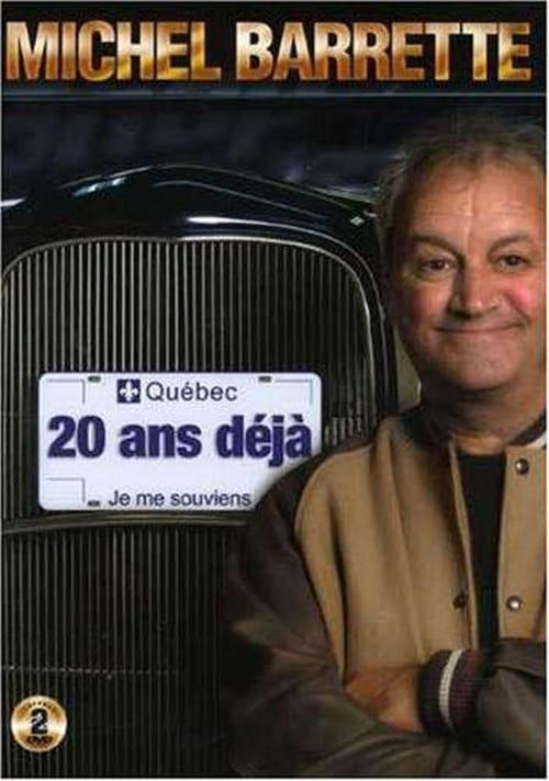 Assistir Michel Barrette: 20 ans déjà Online
