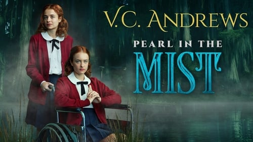 Download V.C. Andrews' Pearl in the Mist Dailymotion