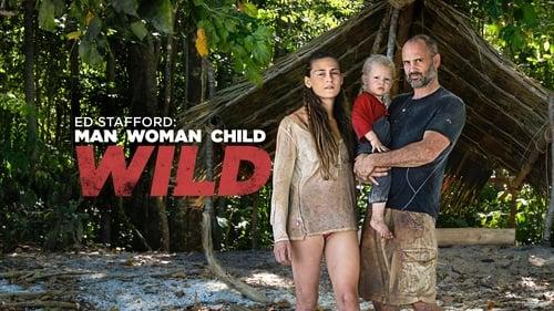 Ed Stafford: Man Woman Child Wild English Film