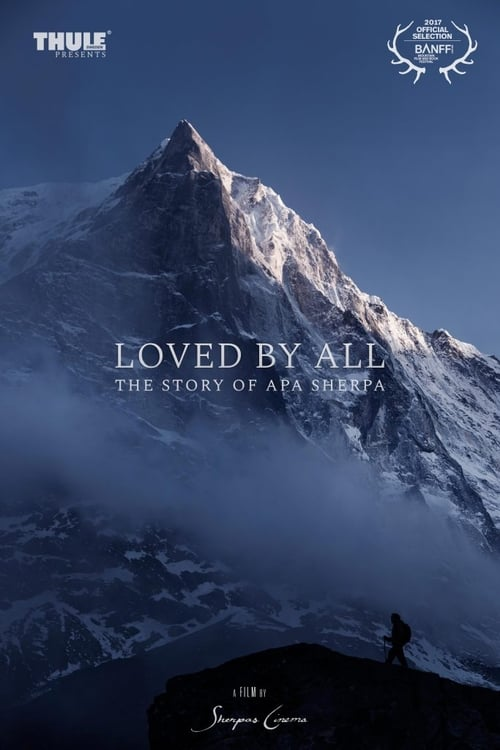 Loved by All: The Story of Apa Sherpa (2017)
