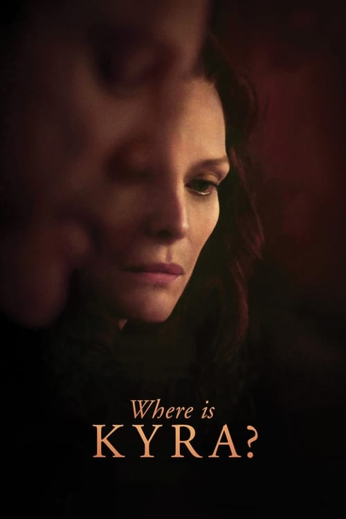 Where Is Kyra? (2018) Poster