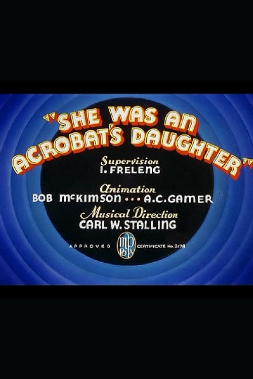 She Was an Acrobat's Daughter